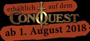 erhältlich auf dem ConQuest ab 1. August 2018
